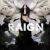RAIGN - Don't Let Me Go