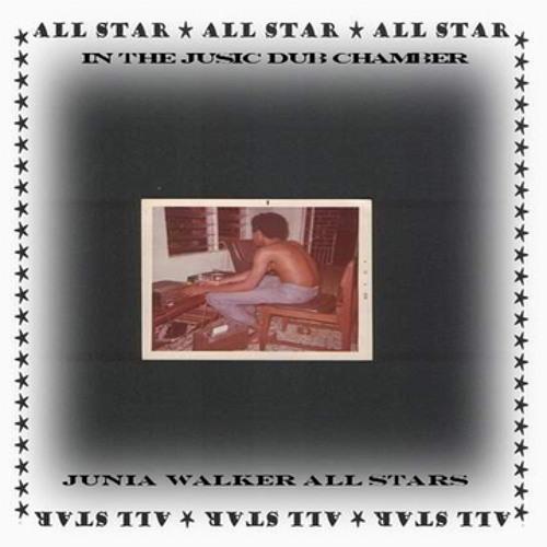 Jah and I Dub ~ Junia Walker AllStars