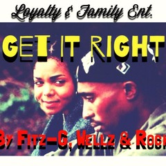 Get It Right by Fitz-G, Wellz, & Rock