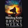 The Blinding Knife by Brent Weeks, Read by Simon Vance - Audiobook Excerpt