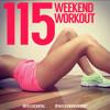 Weekend Workout: Episode 115