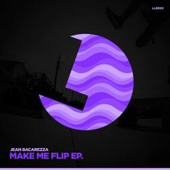 Jean Bacarreza - Make Me Flip (Original Mix) [Preview]