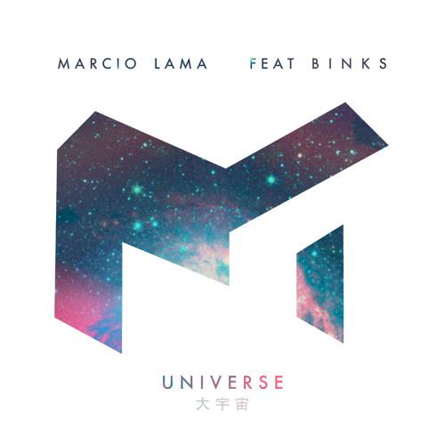 Marcio Lama - Universe Feat. Binks (Original Mix)