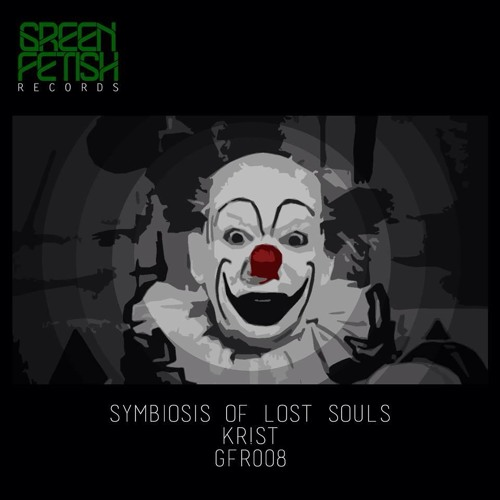 Symbiosis of lost souls: official release May 22 on Green Fetish Records