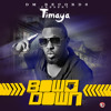 Timaya - Bow Down (Prod by Young D)