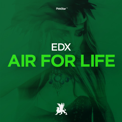 EDX - Air For Life - PinkStar Records