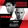 Enrique Iglesias, Pitbull & J Balvin En Concert - Montreal- Sept. 16