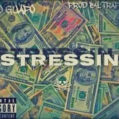 Stressin' (Prod. By TrapBros)
