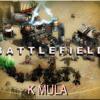 #Battlefield | K Mula