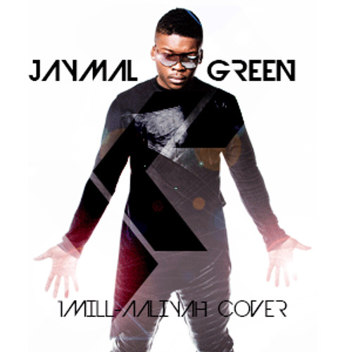 Jaymal Green - 1Mill (Aaliyah Cover)