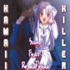 Kawaii Killer (Feat. RenniPenni)