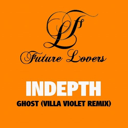 Indepth - Ghost Town (Villa Violet Remix)