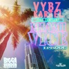 Vybz Kartel - Miami Vice Episode (Raw) (Bigga Dondon Records) 2014