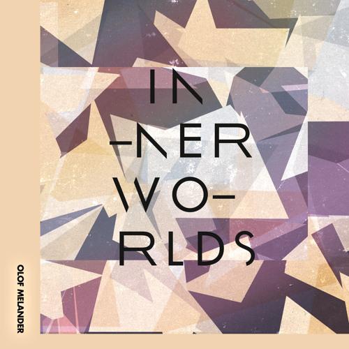 PMC131 - Finest Ego | Inner Worlds by Olof Melander - Snippet