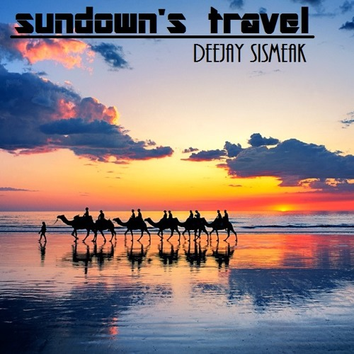 Sundown's Travel [Sismeak Dj Set]
