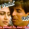 Main Khiladi Tu Anari (Remix) Dj Vishal Raja