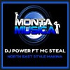 DJ Power & MC Steal Monta Musica Promo Session