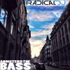 Radical DJ - Addicted 2 The Bass (FREE DOWNLOAD)