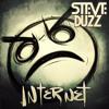 Steve Duzz - Internet