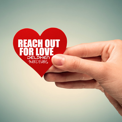 Reach Out For Love