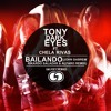 Tony Dark Eyes Ft. Chela Rivas - Bailando (John Gabrem, Rikardo Salazar & Alfaro Remix).mp3