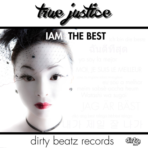 True Justice - I AM THE BEST (Single)