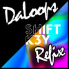 shift key touch daloops remix