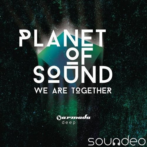 PlanetOfSound-WeAreTogether (LOui THee ELder Remix)