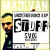 MadIvan-STUFF (Tantu Beats)_SVOI prod.2014