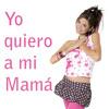 Yo Quiero A Mi Mamá - Nancy