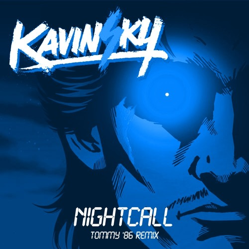 Kavinsky - Nightcall (Tommy '86 Remix)