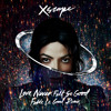 Michael Jackson - Love Never Felt So Good (Fedde Le Grand remix) (Danny Howard BBC Radio 1 premiere)