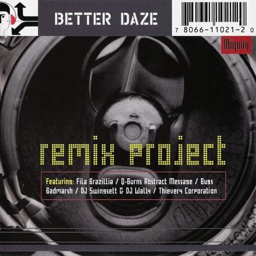 Better Daze : Golden Brown - Fila Brazillia remix #1