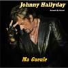 Johnny Hallyday - Ma Gueule (By Gérald)