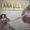 Lana Del Rey - Gods And Monsters (Balistiq Remix)