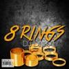 """""""8 RINGS"""""""