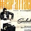 Sarkodie Ft Vector Rap Attack Instrumental