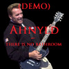 Ahnyld - There is no Bathroom (Demo) -Unmastered