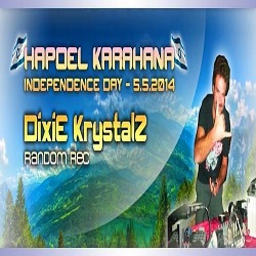 DixiE KrystalZ - TRULY INDEPENDENTZ (LIVE! @ Hapoel Karahana 2014, Israel)