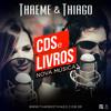 Thaeme e Thiago - Cds e Livros