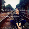 My Chemical Romance 'Teenagers' Cover (Patty Walters)