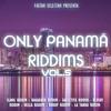 FASTAH SELECTAH - ONLY PANAMA RIDDIMS VOL.5