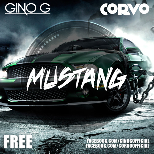 Gino G & Corvo - Mustang (Original Mix) (OUT NOW)