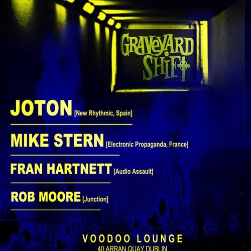 DJ Set @ Graveyard Shift Dublin 09 - 05 - 14