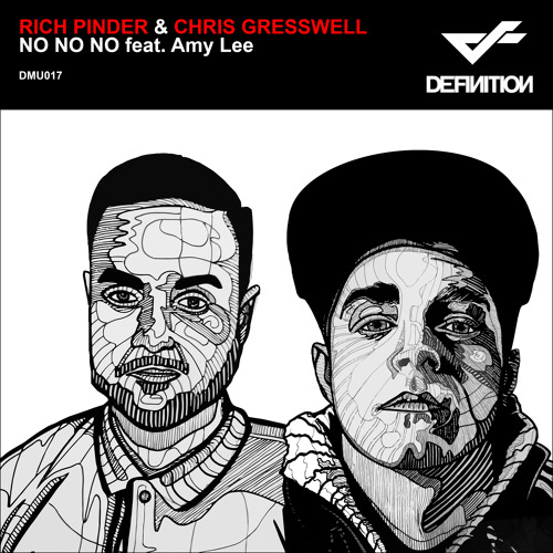Rich Pinder & Chris Gresswell - No No No feat. Amy Lee