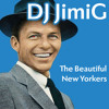 DJ JimiG -The Beautiful NewYorkers (Frank Sinatra vs Marilyn Manson)