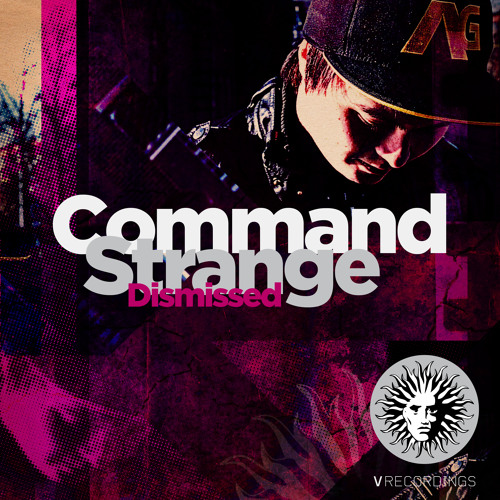 Command Strange & Artificial Intelligence - Dismiss Feat Jamakabi [V Recordings]