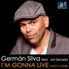 I'm Gonna Live (Voy a Vivir) special guest Jon Secada