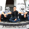 50 Chen - Awesome Remix (noka AxL Song's)