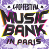 PROMO KFM : Music Bank K-Pop Festival in Paris